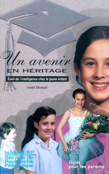 Un avenir en héritage ebook by Andre Michaud