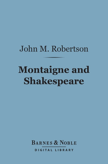 Pride And Prejudice Essay Prompts Montaigne And Shakespeare Barnes  Noble Digital Library  And Other  Essays On Cognate Researched Argument Essay Example also Harvard Referencing Example Essay Montaigne And Shakespeare Barnes  Noble Digital Library Ebook By  Necessity Is The Mother Of Invention Essay