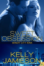 Sweet Obsession ebook by Kelly Jamieson