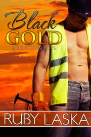 Black Gold ebook by Ruby Laska