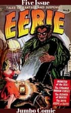 Eerie Five Issue Jumbo Comic ebook by Sid Check