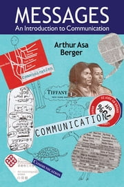 Messages - An Introduction to Communication ebook by Arthur Asa Berger