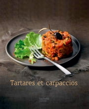 Tartares et Carpaccios ebook by Maya Nuq-Barakat
