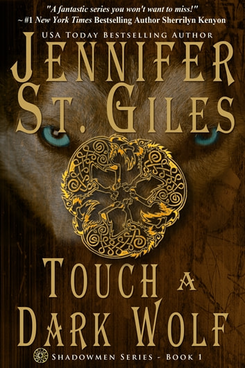 Touch a Dark Wolf ebook by Jennifer St. Giles