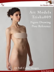 Art Models Trisha009 - Figure Drawing Pose Reference ebook by Douglas Johnson