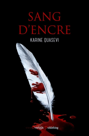 Sang D'encre ebook by Karine Quasevi
