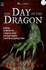 The Day of the Dragon - The old city eBook by Mala Spina