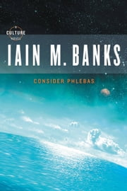 Consider Phlebas ebook by Iain M. Banks