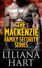 The MacKenzie Family Security Series ebook by Liliana Hart