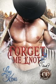 Forget Me Knot ebook by Lori King