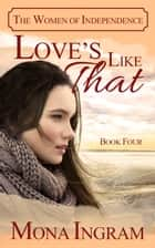 Love's Like That ebook by Mona Ingram