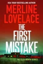 The First Mistake ebook by Merline Lovelace
