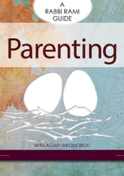 Parenting - A Rabbi Rami Guide ebook by Rabbi Rami Shapiro