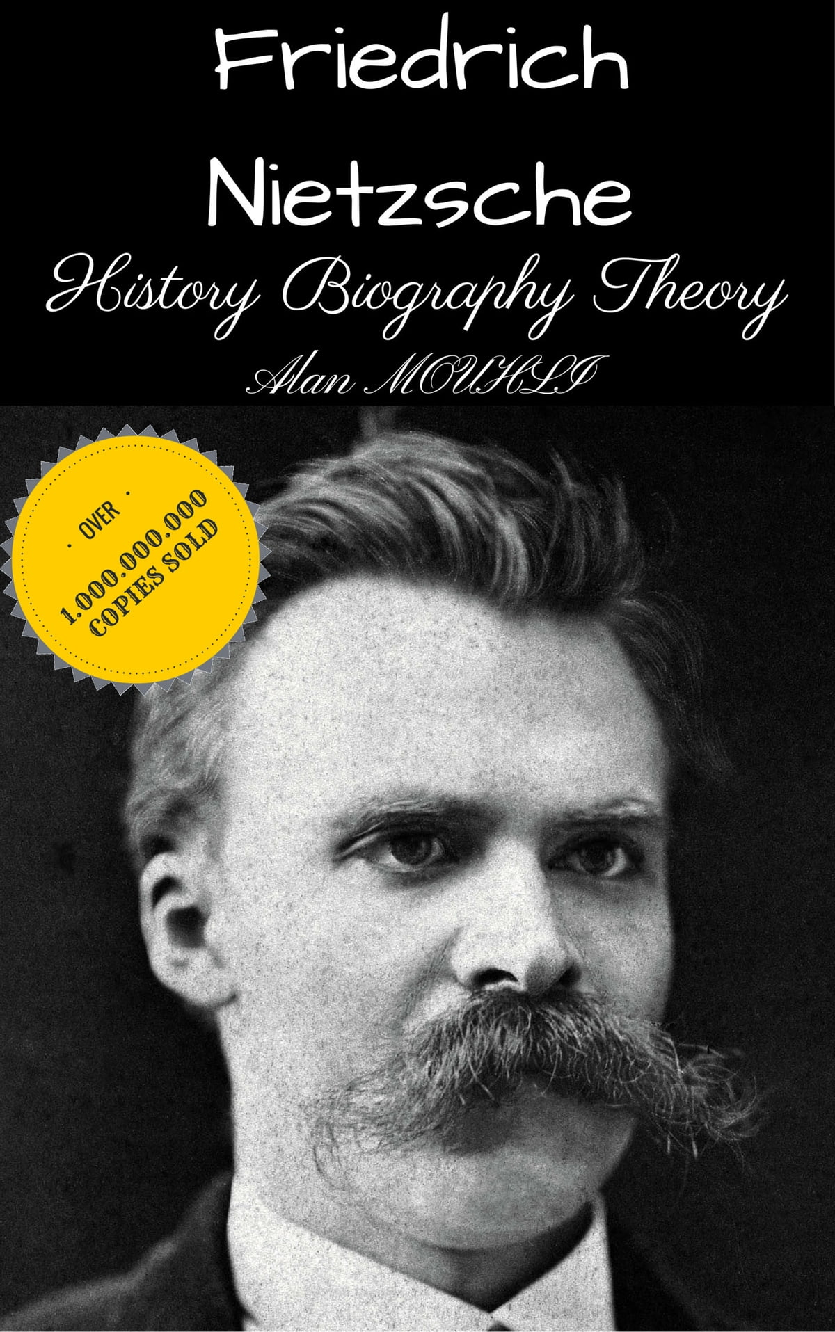a biography of friedrich wilhelm nietzsche This entry about friedrich wilhelm nietzsche has been published under the terms of the creative commons attribution 30 (cc by 30) licence, which permits unrestricted use and reproduction (2017, 04) friedrich wilhelm nietzsche biographylawinorg retrieved 08, 2018, from https.