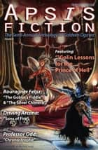 Apsis Fiction Volume 4, Issue 1: Perihelion 2016 - The Semi-Annual Anthology of Goldeen Ogawa ebook by Goldeen Ogawa