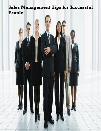 Sales Management Tips for Successful People ebook by V.T.