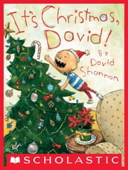It's Christmas, David! ebook by David Shannon,David Shannon