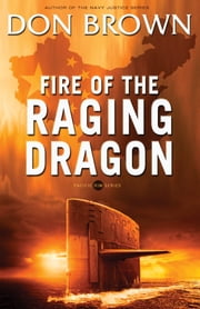 Fire of the Raging Dragon ebook by Don Brown