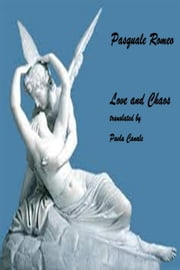 Love and Chaos ebook by Pasquale Romeo