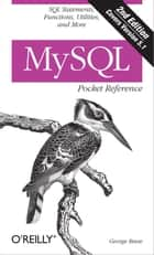 MySQL Pocket Reference ebook by George Reese