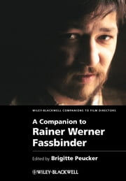 A Companion to Rainer Werner Fassbinder ebook by
