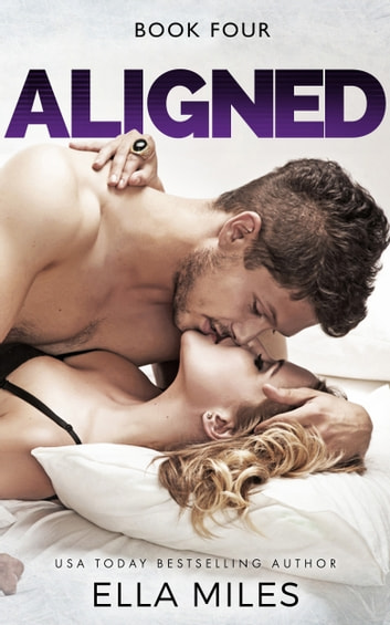 Aligned: Volume 4 ebook by Ella Miles