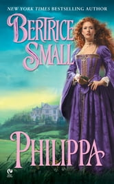 Philippa ebook by Bertrice Small