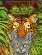 Heart of a Tiger ebook by Marsha Diane Arnold