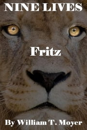 Fritz ebook by William T. Moyer