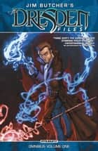 Jim Butcher's Dresden Files Omnibus Vol 1 ebook by Jim Butcher, Mark Powers, Various