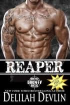 Reaper - Montana Bounty Hunters, #1 ebook by Delilah Devlin