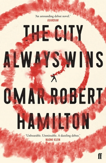 The City Always Wins ebook by Omar Robert Hamilton