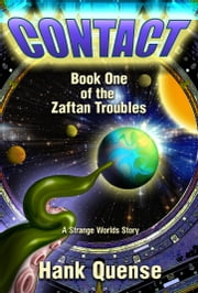 Contact: Book 1 of the Zaftan Troubles ebook by Hank Quense