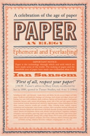 Paper - An Elegy ebook by Ian Sansom