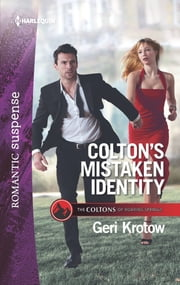 Colton's Mistaken Identity ebook by Geri Krotow