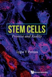 Stem Cells - Promise and Reality ebook by Kobo.Web.Store.Products.Fields.ContributorFieldViewModel
