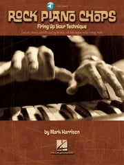 Rock Piano Chops - Firing Up Your Technique ebook by Mark Harrison