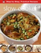Slow Cooker ebook by Gina Steer