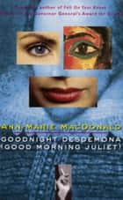 Goodnight Desdemona (Good Morning Juliet) (Play) ebook by Ann-Marie Macdonald