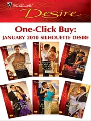 One-Click Buy: January 2010 Silhouette Desire - From Playboy to Papa!\Bossman's Baby Scandal\Tempting the Texas Tycoon\Affair with the Rebel Heiress\The Magnate's Pregnancy Proposal\Claiming His Bought Bride ebook by Leanne Banks,Catherine Mann,Sara Orwig,Emily McKay,Sandra Hyatt,Rachel Bailey