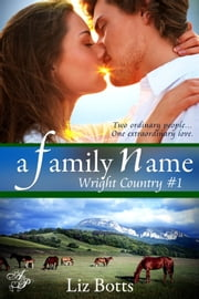 A Family Name ebook by Liz Botts