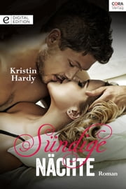 Sündige Nächte - Digital Edition ebook by Kristin Hardy
