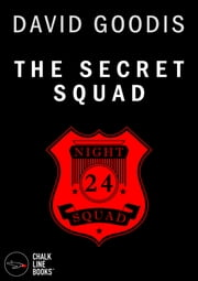 The Secret Squad (Illustrated) ebook by David Goodis