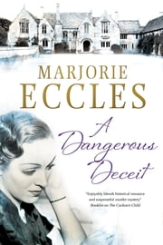 A Dangerous Deceit ebook by Marjorie Eccles