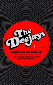 The Deejays ebook by Arnold Passman