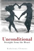 Unconditional ebook by Kuhrizma Clemons