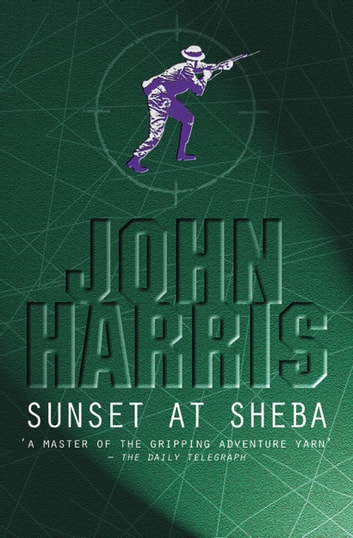 Sunset At Sheba ebook by John Harris