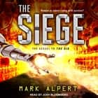 The Siege livre audio by Mark Alpert, Josh Bloomberg