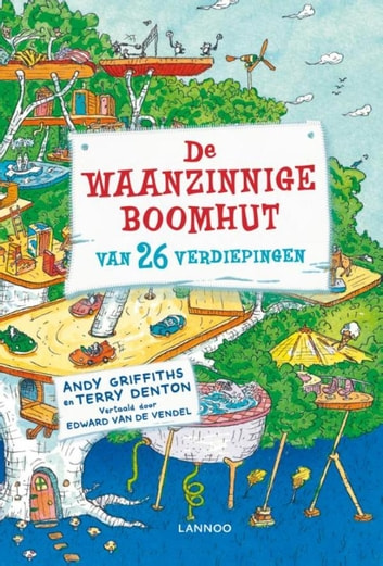 De waanzinnige boomhut van 26 verdiepingen ebook by Terry Denton,Andy Griffiths