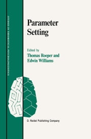 Parameter Setting ebook by Thomas Roeper,Edwin Williams